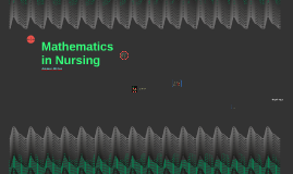 Mathematics in Nursing