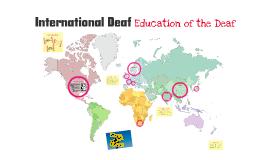 International Deaf (Education)