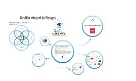 Copy of Gestión Integral de Riesgos