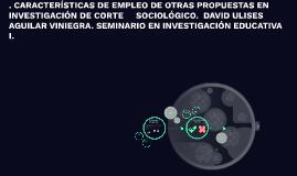. CARACTERÍSTICAS DE EMPLEO DE OTRAS PROPUESTAS EN INVESTIGA