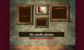 My Smelly Photos