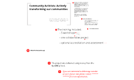 DRAFT Community Activists: actively transforming our communities