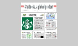 Copy of Starbucks, a global product