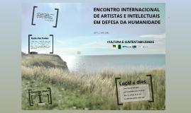 ENCONTRO INTERNACIONAL DE ARTISTAS E INTELECTUAIS EM DEFESA DA HUMANIDADE – CAPÍTULO BRASILEIRO
