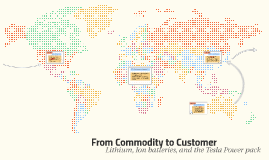 From Commodity to Customer