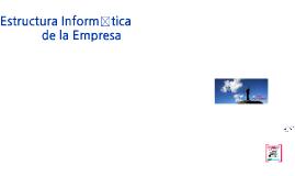 Introduccion Estructura Informatica