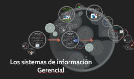 Los sistemas de información Gerencial