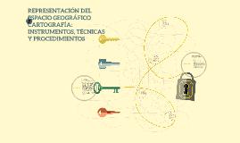 Copy of REPRESENTACION DEL ESPACIO GEOGRAFICO CARTOGRAFIA: INTRUMENT
