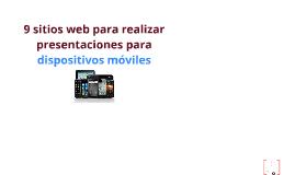 9 sitios web para realizar presentaciones para dispositivos móviles