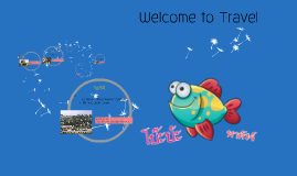 Copy of Welcome to Travel