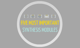 Synthesis modules