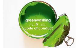 Individual Learning Presentation - Greenwashing & code of conduct