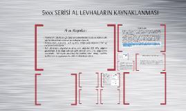 5xxx SERİSİ AL LEVHANIN TIG