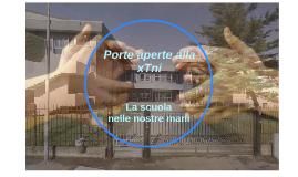 Porte aperte alla xTni: la scuola nelle nostre mani