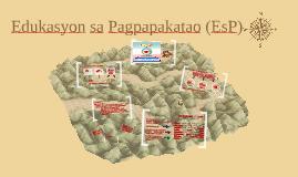 Copy of Edukasyon sa Pagpapakatao (EsP)