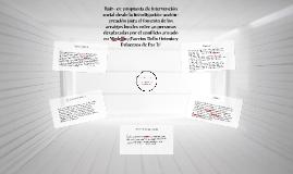Raíz- es: propuesta de intervención social desde la investig