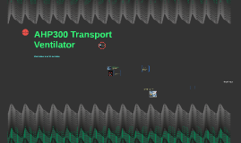 AHP300 Transport Ventilator