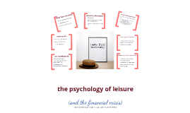 The Psychology Of Leisure