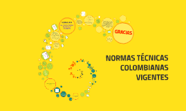 Copy of NORMAS TÉCNICAS COLOMBIANAS   VIGENTES