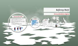 Copy of Reformy Meiji