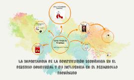 Copy of LA IMPORTANCIA DE LA CONSTITUCIÓN ECONÓMICA