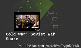 Cold War: Soviet War Scare