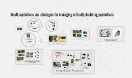 Strategies for managing declining populations