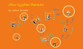 Other Egyptian Pharaohs
