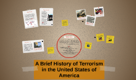 The History of Terrorism in the United States of America