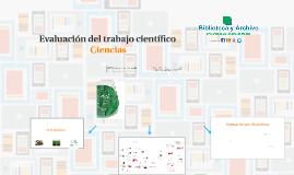Evaluación del trabajo científico Ciencias (2014)