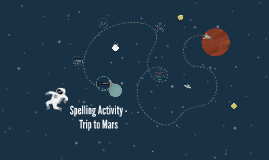 Spelling Activity - Trip to Mars