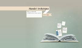 Hamlet Archetypes