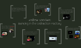 Andrew Goodwin - Dancing in the Distraction Factory