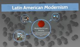 Modernism In Latin America