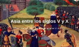 Asia entre los siglos V y XV