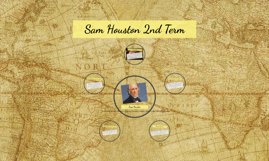 Sam Houston 2nd Term