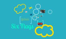 Copy of Six flags