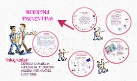 Copy of MEDICINA PREVENTIVA