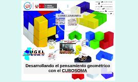 Desarrollando el pensamiento geométrico con el CUBOSOMA