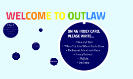 WELCOME TO OUTLAW