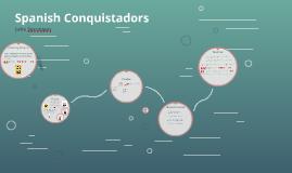 Copy of Spanish Conquistadors