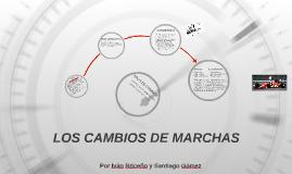 LOS CAMBIOS DE MARCHAS