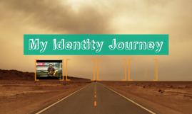 My Identity Journey