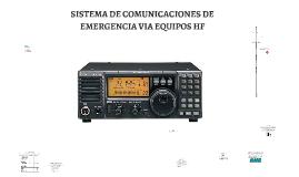 SISTEMA DE COMUNICACIONES DE EMERGENCIA VIA EQUIPOS HF