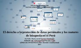 El derecho a la protección de datos personales y los motores de búsqueda en el Perú