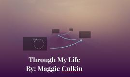 Through My Life