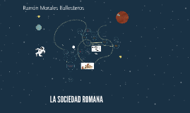 Copy of LA SOCIEDAD ROMANA