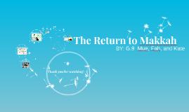 The Return to Makkah