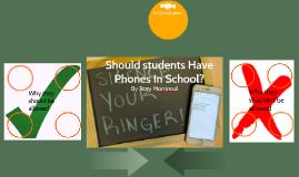 Should students Have Phones In School?
