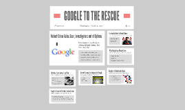 GOOGLE TO RESCUE